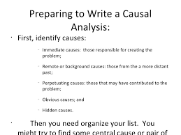 the causal analysis essay  8 preparing to write a causal analysis