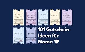 Gutscheine Für Mama 101 Ideen Für Die Perfekte überraschung