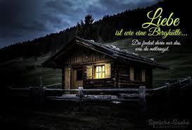 Liebe Ist Wie Eine Berghütte Schöne Liebe Ist Sprüche