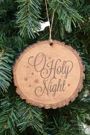 O Holy Night Wood Slice Christmas Ornament from Family Christian Stores AD
