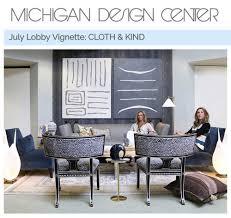 Michigan Design Center Michigan Design Center July Lobby Vignette Cloth Kind
