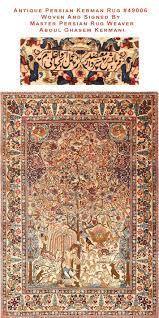 rug woven and signed by master weaver aboul ghasem kermani nazmiyal