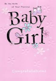Precious Baby Girl New Baby Greeting Card Cards