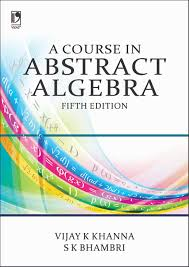 A First Course In Abstract Algebra Solutions A Course In Abstract Algebra