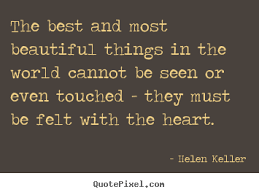 Helen Keller Quotes The Most Beautiful Things Best of Helen Keller Quotes QuotePixel