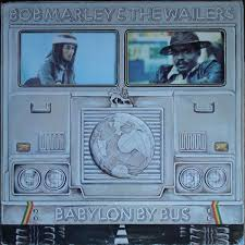 <b>Bob Marley</b> & The Wailers - <b>Babylon</b> By Bus | Releases | Discogs