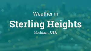 Weather for Sterling Heights, Michigan, USA