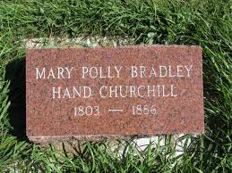 Mary Polly Bradley Hand Churchill (1803-1886) - Find A Grave Memorial