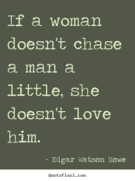 Love Quotes For Men Adorable Love Quotes For Men Entrancing Quotesedgar Watson Howe Quotepixel