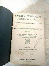Every Woman's Home Cook Book by Florence Crosby Parsons 1924 CHEAP SHIPPING    eBay