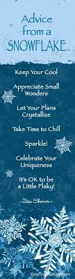 Snowflake Love Quotes Classy Advice From A Snowflake Just Sayinlove Inspiration