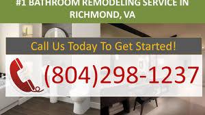 bathroom remodel richmond va 804 298 1237 bathroom renovations richmond