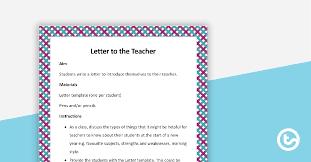Letter To The Teacher Template Teaching Resource Teach Starter