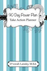 90 Day Power Plan Take Action Planner Paperback