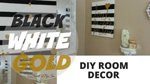 DIY Room Decor! (Black, White, & Gold) - YouTube