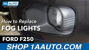 how to replace fog lights 11 16 ford f250 how to replace fog lights 11 16 ford f250