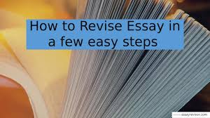 how to revise essay in a few easy steps by essay revisor issuu