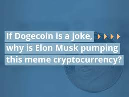 He also notes that dogecoin is a few orders of magnitude faster than the big daddy of crypto. If Dogecoin Is A Joke Why Is Elon Musk Pumping This Meme Cryptocurrency Value The Markets