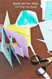 how to make a pop up book craft for kids book art 3d pop up book