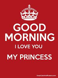 good morning i love you my princess poster