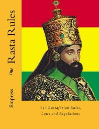 40 Rastafarian Rules Laws And Regulations Rastafarianism Amazing Rastafarian