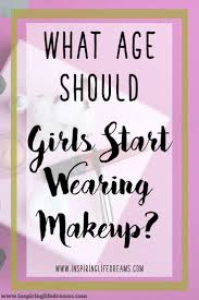 what age should s start wearing makeup