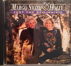 Margo Smith & Holly - Just the Beginning - Amazon.com Music