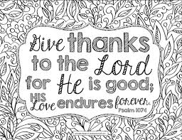 Give Thanks To The Lord Psalm 1071 Bible Verse Coloring Page A To