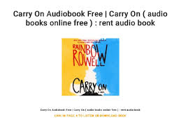 Rent A Book Online Free Carry On Audiobook Free Carry On Audio Books Online Free