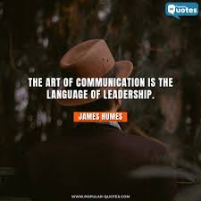 Bad Leadership Quotes Fascinating Popular Quotes The Art Of Communication Is The Language Of