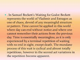 the concept of time and setting in waiting for godot ppt video  in samuel beckett s waiting for godot beckett represents the world of vladimir and estragon as