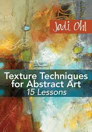learn one of jodi ohl s innovative painting techniques for creating texture in your abstract artwork with