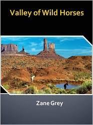 Resultado de imagen de Valley Of Wild Horses Zane Grey