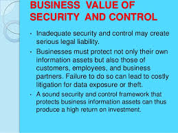security and control in mis 11 business value ofsecurity and control•