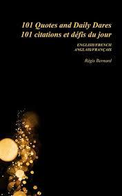 101 Citations Et Défis Du Jour French Edition Regis Bernard