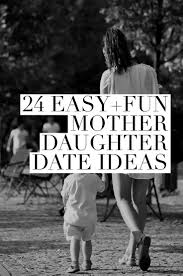 Best 25+ Mother daughter dates ideas on Pinterest | 21 questions ...