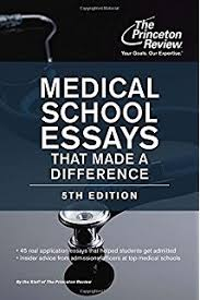 essays that worked for medical schools essays from successful medical school essays that made a difference 5th edition graduate school admissions guides