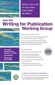 writing for publication new college university of toronto remove the mystery and anxiety from academic publishing the writing for publication working group this writing group will provide the knowledge