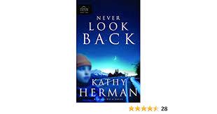 Never Look Back (Phantom Hollow Series #2): Herman, Kathy: 9781590529225:  Amazon.com: Books