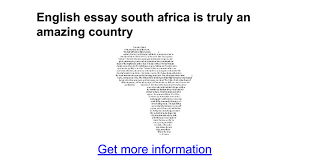 english essay south africa is truly an amazing country google docs