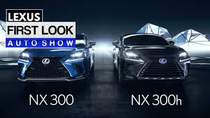 2018 lexus 300. delighful 300 2018 lexus nx 300h first look and lexus 300 s