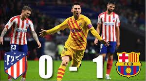 Atletico Madrid vs Barcelona [0-1], La ...