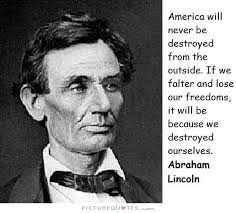 America will never be destroyed from the outside. If we falter... via Relatably.com