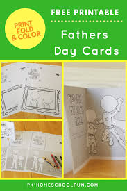 Download the printable fathers day coloring card and let your little ones show dad how much they really care. Free Printable Fathers Day Cards For Kids To Fold Color Pk1homeschoolfun