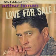 Arthur Lyman - Love For Sale! - lymanfront.jpg.w300h300