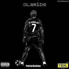 Mp3 Charts Free Download Free Mp3 Download C Ronaldo By Olamide Emi C Ronaldo