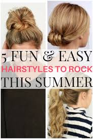 5 Easy And Fun Hairstyles To