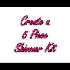 5 piece shimmer kit