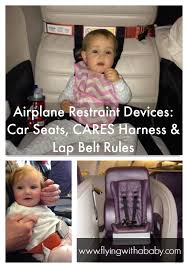 car seats are not the only child restraint devices available for use on an airplane with