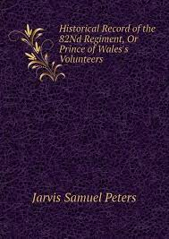 jarvis samuel peters historical record of the eighty second regiment ...